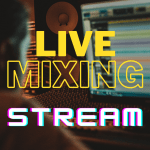 Live Mixing Sessions